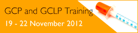 GCP and GCLP Training 2012